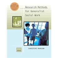 Research Methods for Generalist Social Work (with InfoTrac)