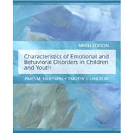 Characteristics of Emotional and Behavioral Disorders of Children and Youth Value Package (includes Cases in Emotional and Behavioral Disorders of Children and Youth)
