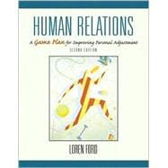 Adjustment and Human Relations : A Game Plan for Improving Personal Adjustment