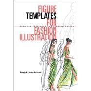 Figure Templates for Fashion Illustration Over 150 Templates for Fashion Design