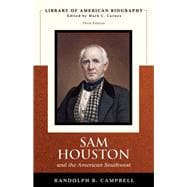 Sam Houston and the American Southwest (Library of American Biography Series)