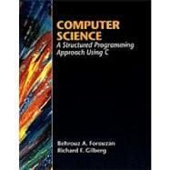 COMP SCIENCE: A STRUCTURED PROGRAMMING APPROACH USING C