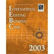 2003 International Existing Building Code (Softbound)