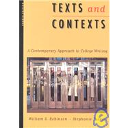 Texts and Context Contemporary Approaches to College Writing