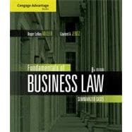 Cengage Advantage Books: Fundamentals of Business Law Summarized Cases