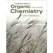 Fundamentals of Organic Chemistry: With Infotrac