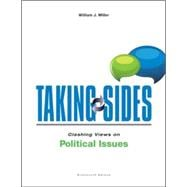 Taking Sides: Clashing Views on Political Issues