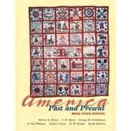 America Past and Present, Brief Edition, Single Volume Edition, Primary Source Edition