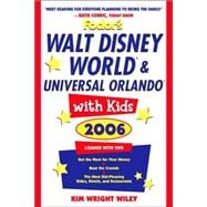 Fodor's Walt Disney World� and Universal Orlando� with Kids 2006
