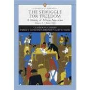 Struggle for Freedom, The: A History of African Americans, Concise Edition, Volume 2 (Penguin Academic Series)