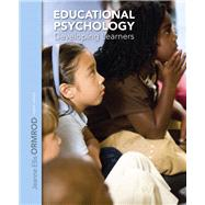 Educational Psychology Developing Learners with Video-Enhanced Pearson eText--Access Card Package