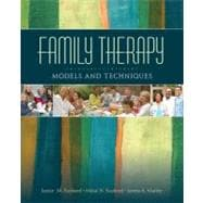 Family Therapy : Models and Techniques