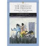 Struggle for Freedom, The: A History of African Americans, Concise Edition, Volume 1 (Penguin Academic Series)