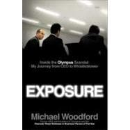 Exposure Inside the Olympus Scandal: How I Went from CEO to Whistleblower