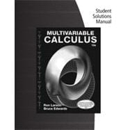 Student Solutions Manual for Larson/Edwards's Multivariable Calculus, 10th Edition