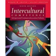 Intercultural Competence : Interpersonal Communication Across Cultures