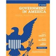 Government in America: People, Politics, and Policy, AP Edition