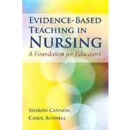 Evidence-Based Teaching in Nursing: A Foundation for Educators