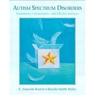 Autism Spectrum Disorders Foundations, Characteristics, and Effective Strategies