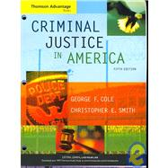 Cengage Advantage Books: Criminal Justice in America