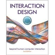 Interaction Design: Beyond Human - Computer Interaction, 3rd Edition
