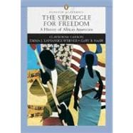 Struggle for Freedom: A History of African Americans, The, Penguin Academic Series, Concise Edition, Combined Volume