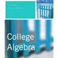 College Algebra Value Package (includes Graphing Calculator Manual for College Algebra)