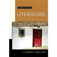 Literature: An Introduction to Fiction, Poetry, Drama, and Writing, Compact Edition