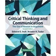 Critical Thinking and Communication The Use of Reason in Argument