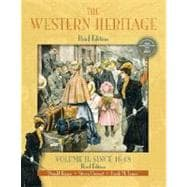Western Heritage, Volume II, The: Since 1648, Brief Edition