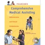 Pearson's Comprehensive Medical Assisting : Administrative and Clinical Competencies