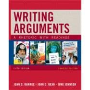 Writing Arguments, Concise Edition : A Rhetoric with Readings