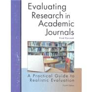 Evaluating Research in Academic Journals : A Practical Guide to Realistic Evaluation