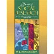 Basics of Social Research : Quantitative and Qualitative Approaches