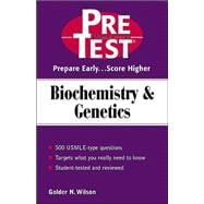 Biochemistry and Genetics : PreTest Self-Assessment and Review