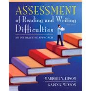 Assessment of Reading and Writing Difficulties : An Interactive Approach