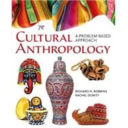 Cengage Advantage Books: Cultural Anthropology A Problem-Based Approach