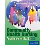 Community Health Nursing: An Alliance for Health