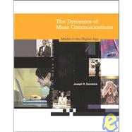 Dynamics of Mass Communication: Media in the Digital Age (NAI), 8th Edition