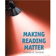 Making Reading Matter Plus MyReadingLab with eText -- Access Card Package