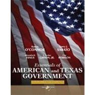 Essentials of American & Texas Government Roots and Reform, 2011 Edition