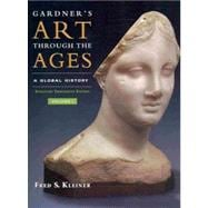 Gardner's Art Through the Ages Global History, Enhanced Edition, Volume I