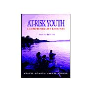 At-Risk Youth : A Comprehensive Response