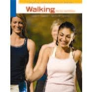 Walking for Fun and Fitness, 4th Edition