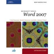 New Perspectives on Microsoft Office Word 2007, Introductory