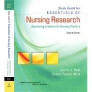 Essentials of Nursing Research: Appraising Evidence for Nursing Practice-STUDY GUIDE