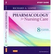 Pharmacology for Nursing Care (Study Guide)