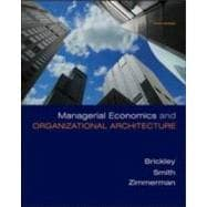 Managerial Economics &amp; Organizational Architecture