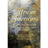 African Americans: A Concise History, Volume II (Chapters 13-24)