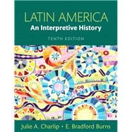 Latin America An Interpretive History